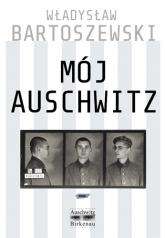 Mój Auschwitz - Władysław Bartoszewski  | mała okładka