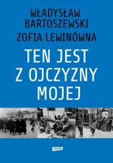 Ten jest z ojczyzny mojej. Polacy z pomocą Żydom 1939–1945 - Władysław Bartoszewski | mała okładka