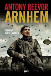 Arnhem - Antony Beevor  | mała okładka