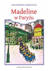 Madeline w Paryżu - Ludwig Bemelmans  | mała okładka