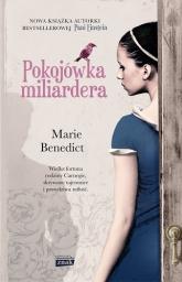 Pokojówka miliardera - Marie Benedict | mała okładka
