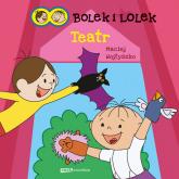 Bolek i Lolek. Teatr - Maciej Wojtyszko  | mała okładka