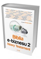 Biblia e-biznesu 2. Nowy Testament - Maciej Dutko | mała okładka