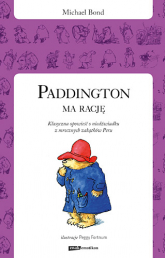 Paddington ma rację - Michael Bond  | mała okładka