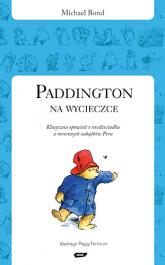 Paddington na wycieczce - Michael Bond  | mała okładka