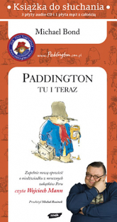 Paddington tu i teraz (audio) - Michael Bond  | mała okładka