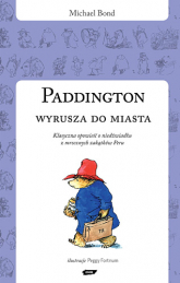 Paddington wyrusza do miasta - Michael Bond  | mała okładka