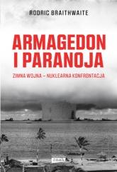 Armagedon i Paranoja - Rodric Braithwaite | mała okładka