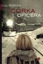 Córka oficera - Zina Rohan  | mała okładka