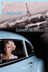 Czekam na Ciebie - Véronique Olmi  | mała okładka