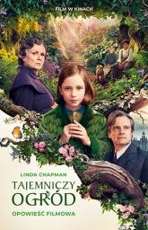 Tajemniczy ogród. Opowieść filmowa - Linda Chapman | mała okładka