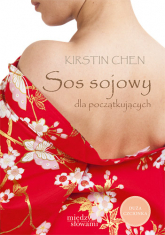 Sos sojowy dla początkujących - Kirstin Chen | mała okładka