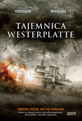 Tajemnica Westerplatte - Paweł Chochlew, Aldona Rogulska | mała okładka