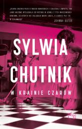 W krainie czarów - Sylwia Chutnik | mała okładka
