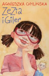 Zezia i Giler - Agnieszka Chylińska | mała okładka