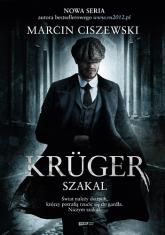Krüger. Szakal - Marcin Ciszewski | mała okładka