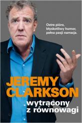 Wytrącony z równowagi - Jeremy Clarkson   mała okładka