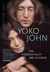 Yoko i John. Dni, których nigdy nie zapomnę - Jonathan  Cott | mała okładka