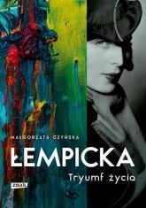 Łempicka. Tryumf życia - Czyńska Małgorzata | mała okładka