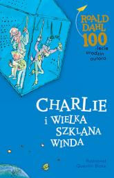 Charlie i Wielka Szklana Winda - Roald Dahl | mała okładka