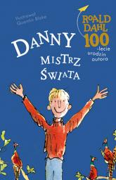 Danny, mistrz świata - Roald Dahl | mała okładka