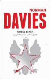 Orzeł biały czerwona gwiazda - Davies Norman | mała okładka