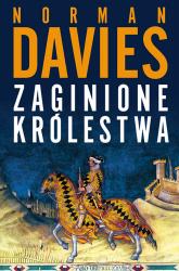 Zaginione królestwa - Norman Davies  | mała okładka