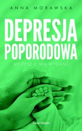 Depresja poporodowa - Anna Morawska | mała okładka