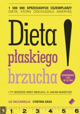 Dieta płaskiego brzucha! - Liz Vaccariello , Cynthia  Sass   | mała okładka