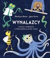 Wynalazcy. Poznaj zwierzęta, które inspirują świat nauki - Dorion Christiane | mała okładka