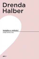 Książka o miłości - Małgorzata Halber, Olga Drenda | mała okładka