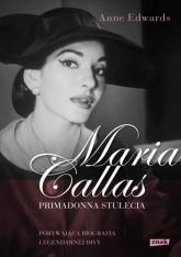 Maria Callas. Primadonna stulecia - Anne Edwards | mała okładka