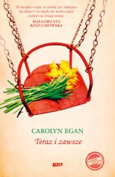 Teraz i zawsze - Carolyn Egan  | mała okładka