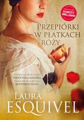 Przepiórki w płatkach róży - Laura Esquivel | mała okładka