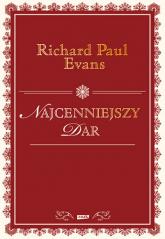Najcenniejszy dar - Richard Paul Evans   | mała okładka