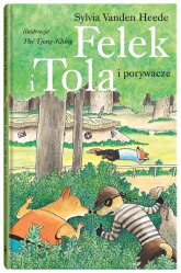 Felek i Tola i porywacze - Sylvia Vanden Heede | mała okładka