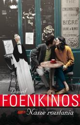 Nasze rozstania - David Foenkinos | mała okładka
