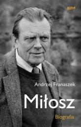 Miłosz. Biografia - Andrzej Franaszek  | mała okładka