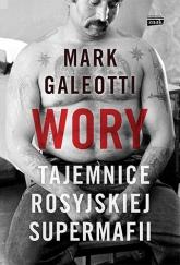 Wory. Tajemnice rosyjskiej supermafii - Mark Galeotti | mała okładka