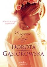 Marzenie Łucji - Dorota Gąsiorowska | mała okładka