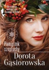 Pamiętnik Szeptuchy - Gąsiorowska Dorota | mała okładka