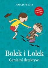 Bolek i Lolek. Genialni detektywi - Marcin Wicha | mała okładka