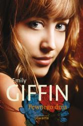 Pewnego dnia - Emily Giffin  | mała okładka