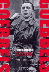 Goebbels. Dzienniki. Tom 1: 1923-1939 - Joseph Goebbels | mała okładka