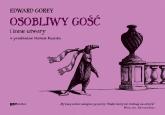Osobliwy Gość i inne utwory - Edward Gorey  | mała okładka