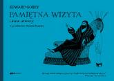 Pamiętna wizyta i inne utwory - Edward Gorey  | mała okładka