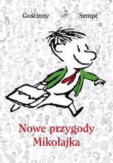 Nowe przygody Mikołajka - René Goscinny, Jean-Jacques Sempé  | mała okładka