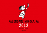 Kalendarz Mikołajka 2012 (ścienny)  - René Goscinny, Jean-Jacques Sempé  | mała okładka