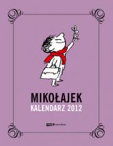 Mikołajek. Kalendarz 2012 (książkowy) - René Goscinny, Jean-Jacques Sempé  | mała okładka