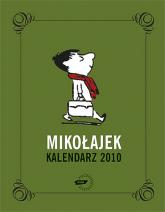 Mikołajek. Kalendarz 2010 - René Goscinny, Jean-Jacques Sempé  | mała okładka